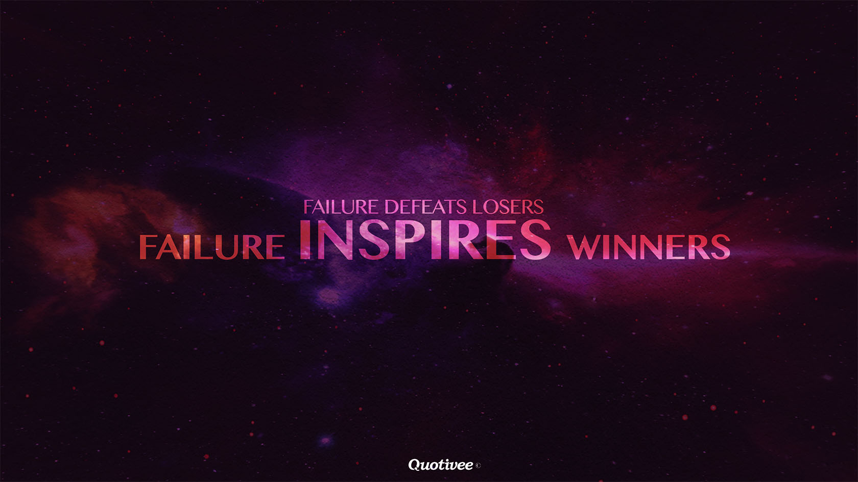 Passion Wallpaper Quote Failure Inspires Winners Inspirational Quotes Quotivee