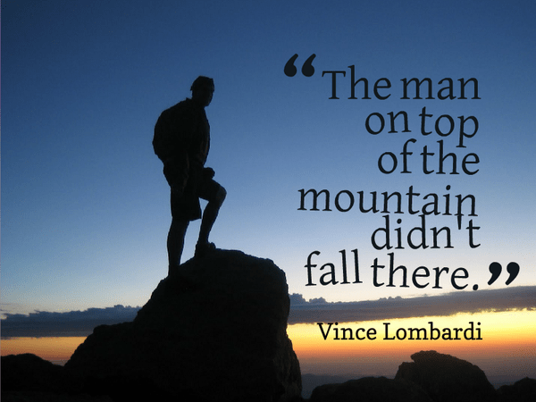 Fall Of Quotations Wallpapers The Man On Top Of The Mountain Didn T Fa Vince Lombardi