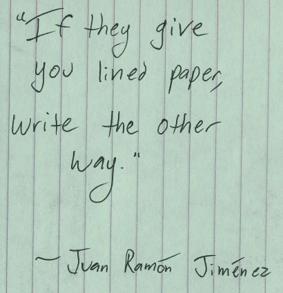 If they give you lined paper, write the other - Juan Ramón Jiménez image