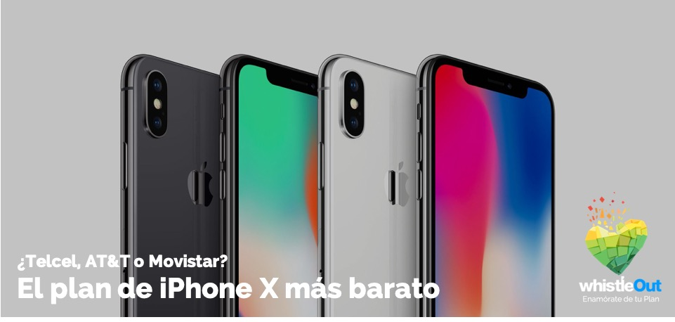Como Saber Si Mi Iphone Es Libre El Plan De Iphone X Más Barato Telcel At T O Movistar Whistleout