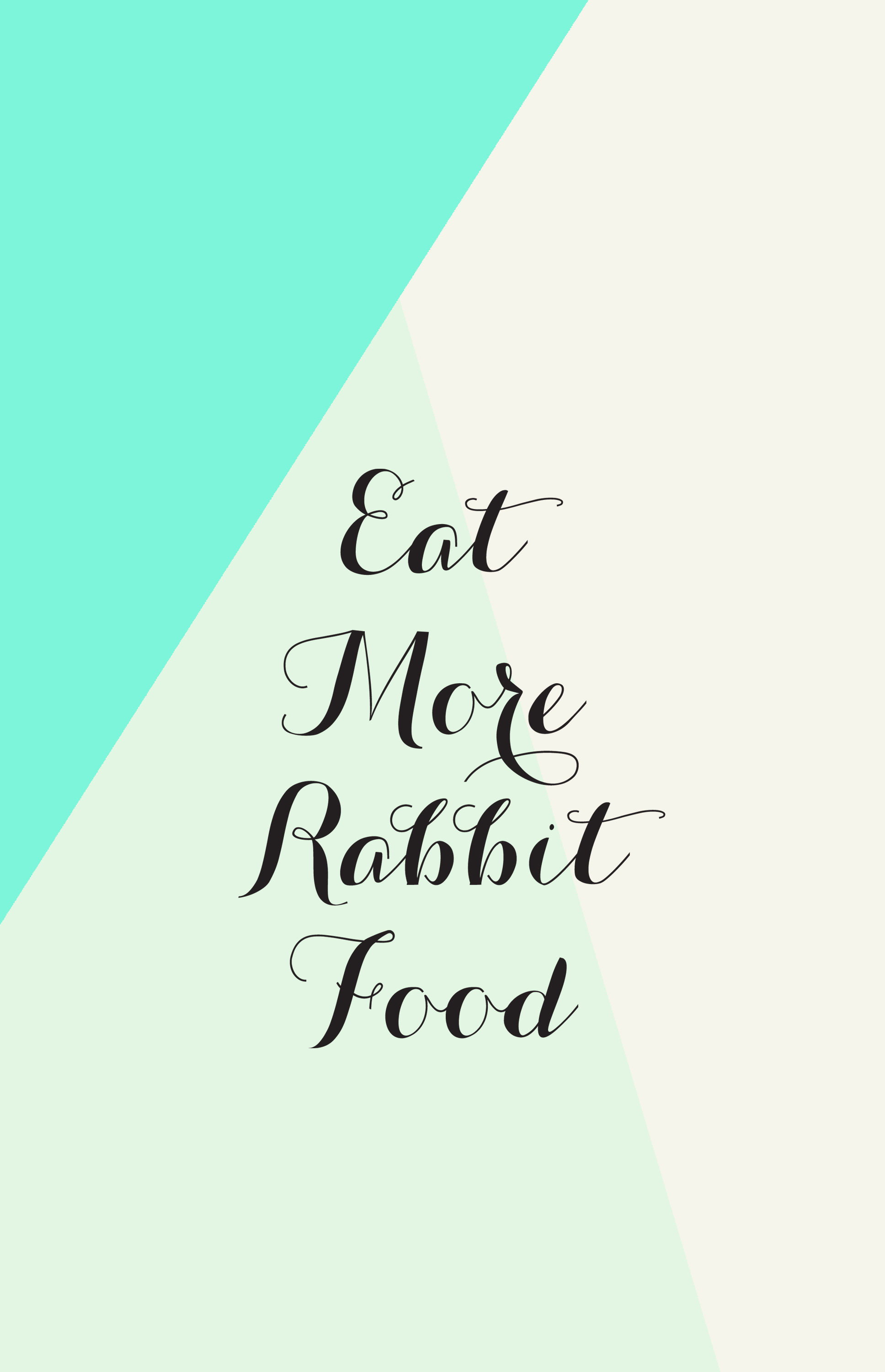 Floral Inspirational Quote Wallpaper Motivational Wallpapers 01 Rabbit Food For My Bunny Teeth