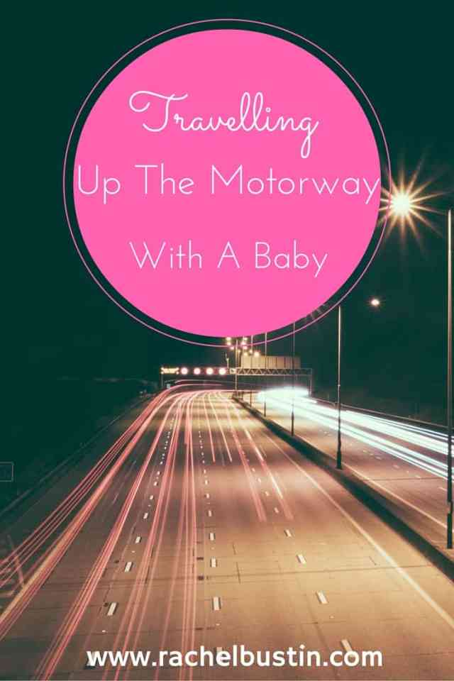 Travelling up the motorway with a baby - night time image of a motorway