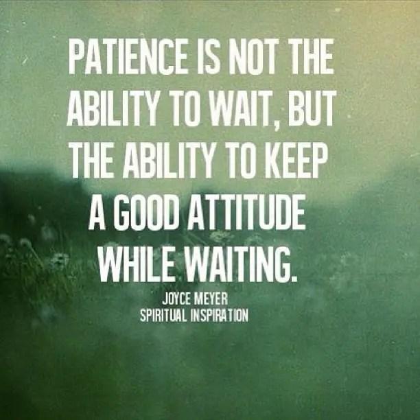 Patience your strength or weakness? Rachel Kurzyp
