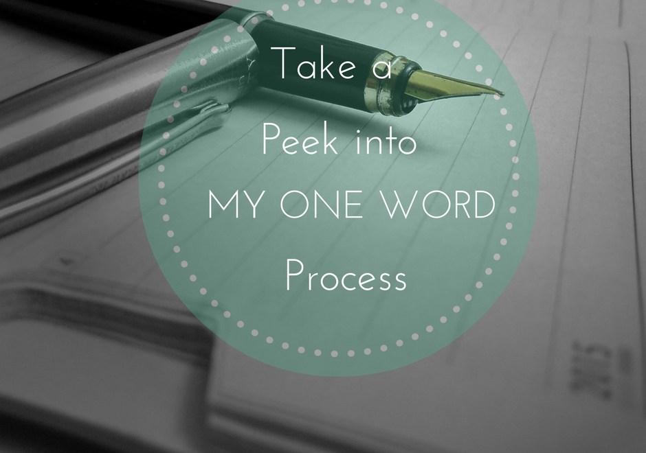 peek into my one word process