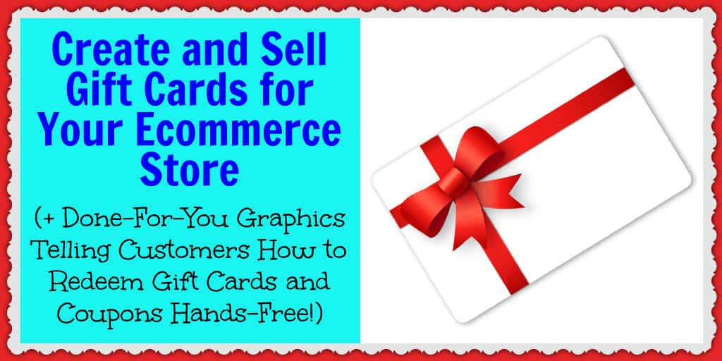 Create and Sell Gift Cards for Your Ecommerce Store (+ Done-For-You