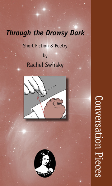 The cover of Rachel Swirsky's first collection, Through the Drowsy Dark