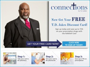 rxrelief blast1208 300x221 NEW DEALS: TD Jakes Offering a Discount Pharamacy Card