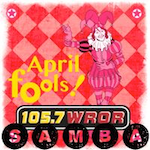 Samba 105.7 WROR Spanish April Fools SAP