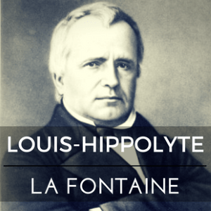 Louis-Hippolyte La Fontaine