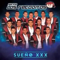 Sueño XXX - Nuevo Disco de Los Recoditos