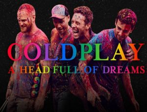 "Hoy se estrena ""Coldplay, A Head Full of Dreams"""