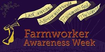 Farmworker Awareness Week-1