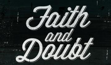 Strong Faith, Strong Doubt