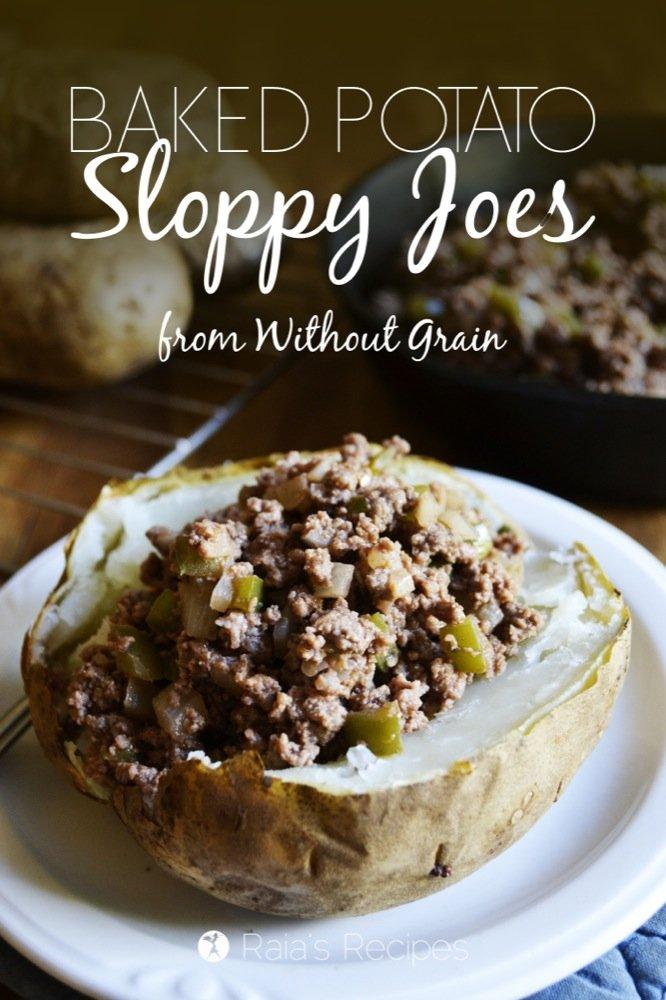 Grain-Free Sloppy Joe Baked Potatoes from Without Grain by Hayley Ryczek | RaiasRecipes.com