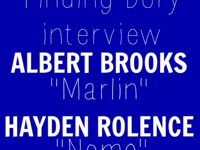 Hayden Rolence Albert Brooks interview finding Dory