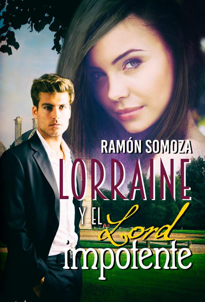 Lorraine y el lord impotente