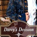 Austenprose Reviews Darcy's Decision