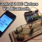 Arduino – Control 2 DC Motors Via Bluetooth (Perfect To Build a Robot)