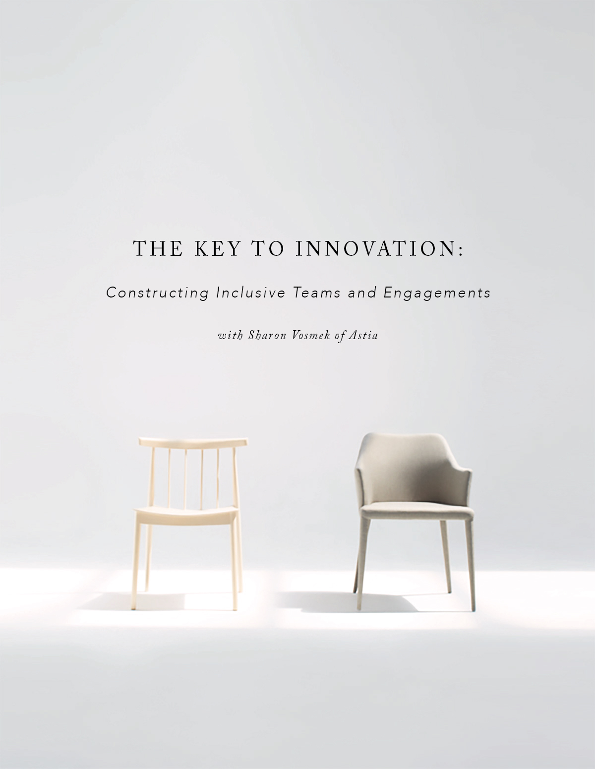 Innovation Teams The Key To Innovation Constructing Inclusive Teams And