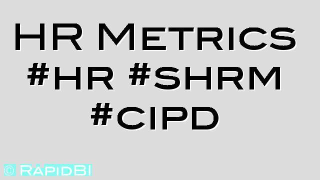 HR Metrics #hr #shrm #cipd - RapidBI - hr metrics