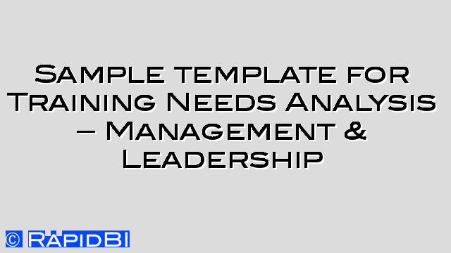 Sample template TNA for Management  Leadership skills - Sample Analysis