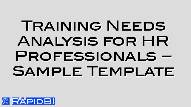 raining Needs Analysis for HR Professionals-Sample Template