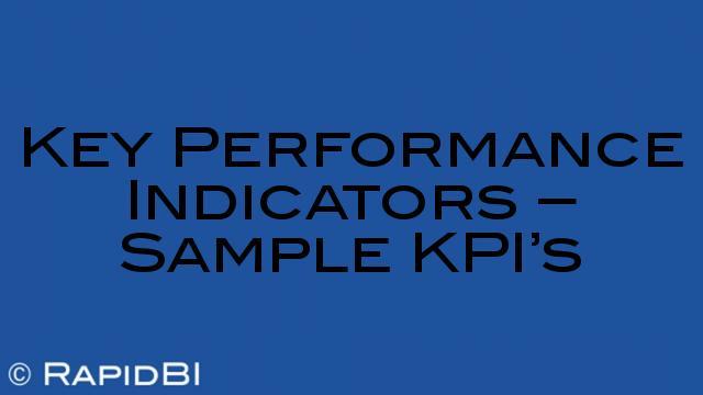 Key Performance Indicators - Sample KPI\u0027s
