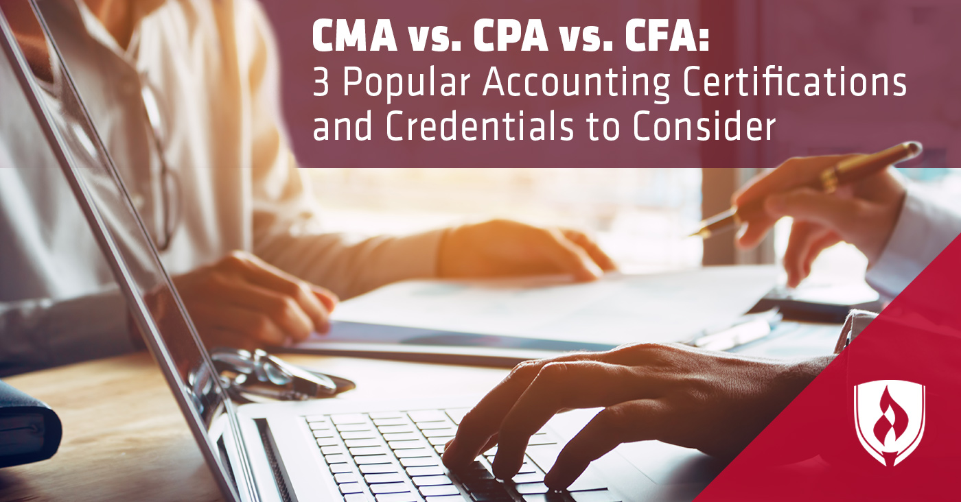 Chartered Accountant Cpa Cma Vs Cpa Vs Cfa Which Accounting Credential Is Right For You