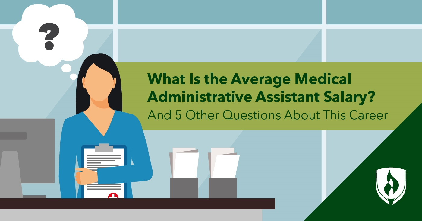 Administrative Assistant What Is The Medical Administrative Assistant Salary And 6 Other