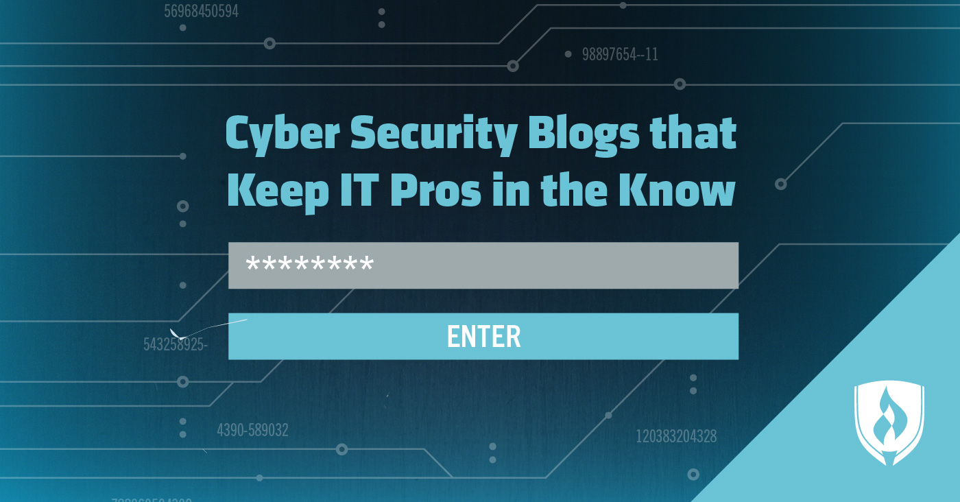 In Cyber Security 21 Cyber Security Blogs That Keep It Pros In The Know Rasmussen