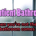 Sentient Bathroom