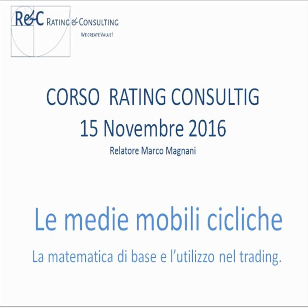 Medie Mobili Trading Seleziona Mercato Rating Consulting