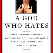 A-God-Who-Hates-The-Courageous-Woman-Who-Inflamed-the-Muslim-World-Speaks-Out-Against-the-Evils-of-Islam-0