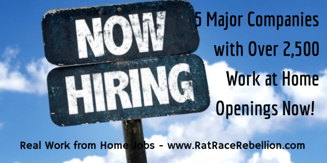 5 Major Companies with Over 2,500 Work from Home Jobs NOW! - www.RatRaceRebellion.com