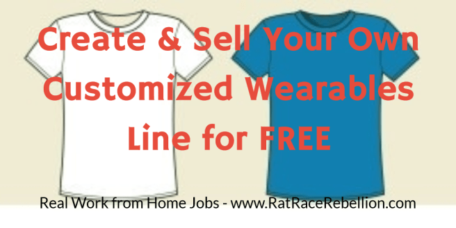Create & Sell Your Own Customized T-Shirt Line at No Cost