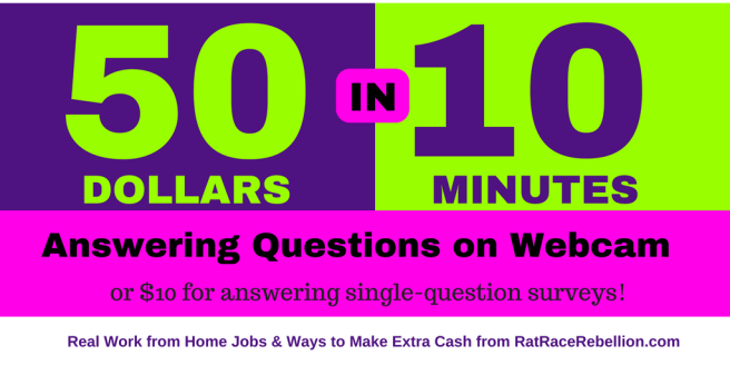 Make $50 in 10 Minutes for Answering Questions on Webcam