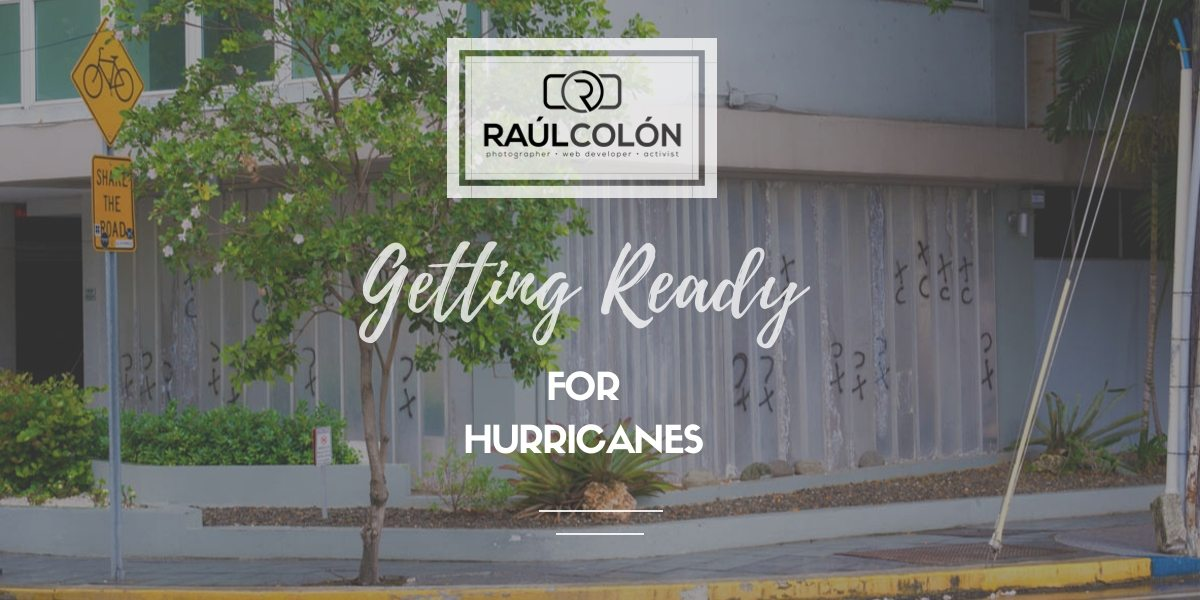 Getting Ready for Hurricanes in Puerto Rico  the Caribbean