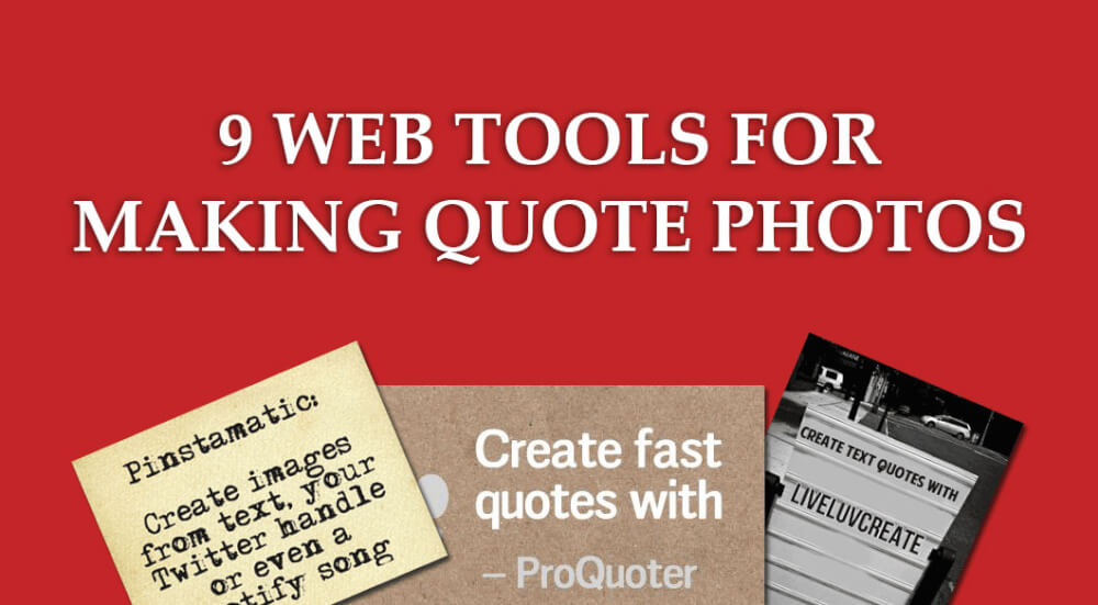 9 web tools to make quote photos - Raven Blog