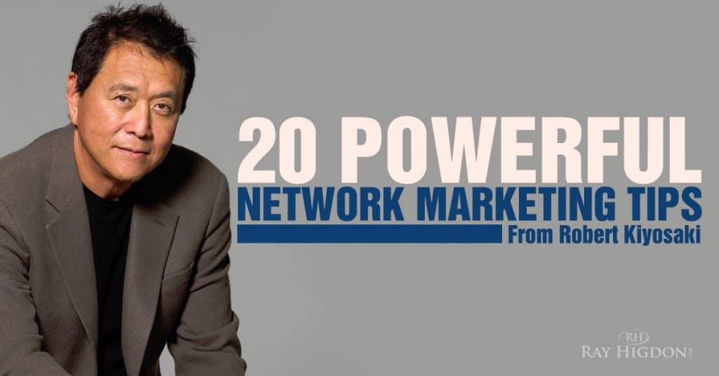 Network Marketing Tips from Robert Kiyosaki