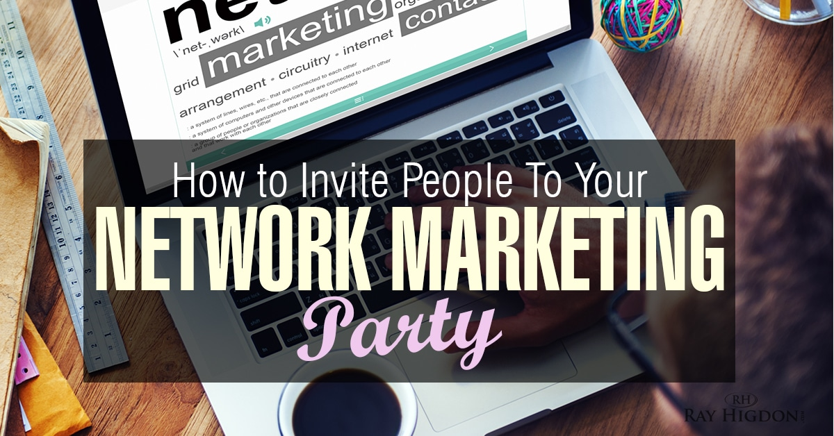 How To Invite People To Your Network Marketing Meeting - networking flyers