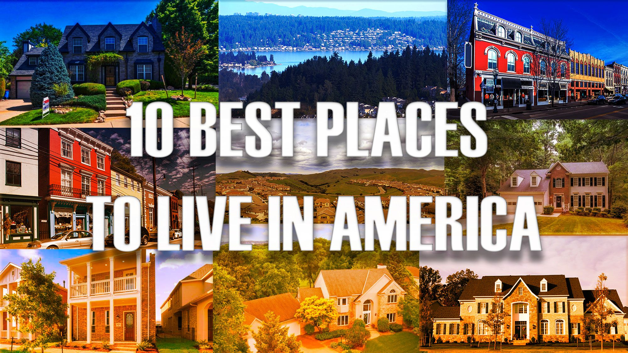 Help Me Find A Place To Live The Best Places To Live In America 2018 Edition Realtor