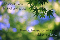 88 the minute you think about giving up