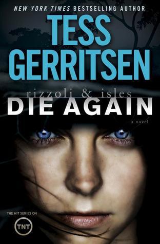 Book Review Die Again by Tess Gerritsen \u2013 READ BETWEEN THE WHINES - presumed guilty tess gerritsen