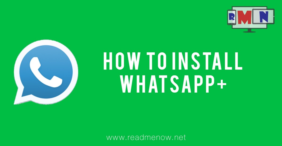 WhatsApp+ : Download, How to Install and Themes[Updated]