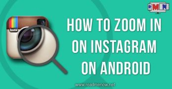 How To Zoom In On Instagram On Android