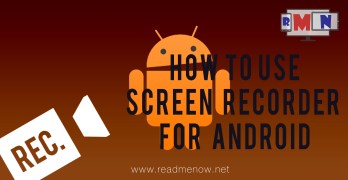 How To Use Screen Recorder For Android