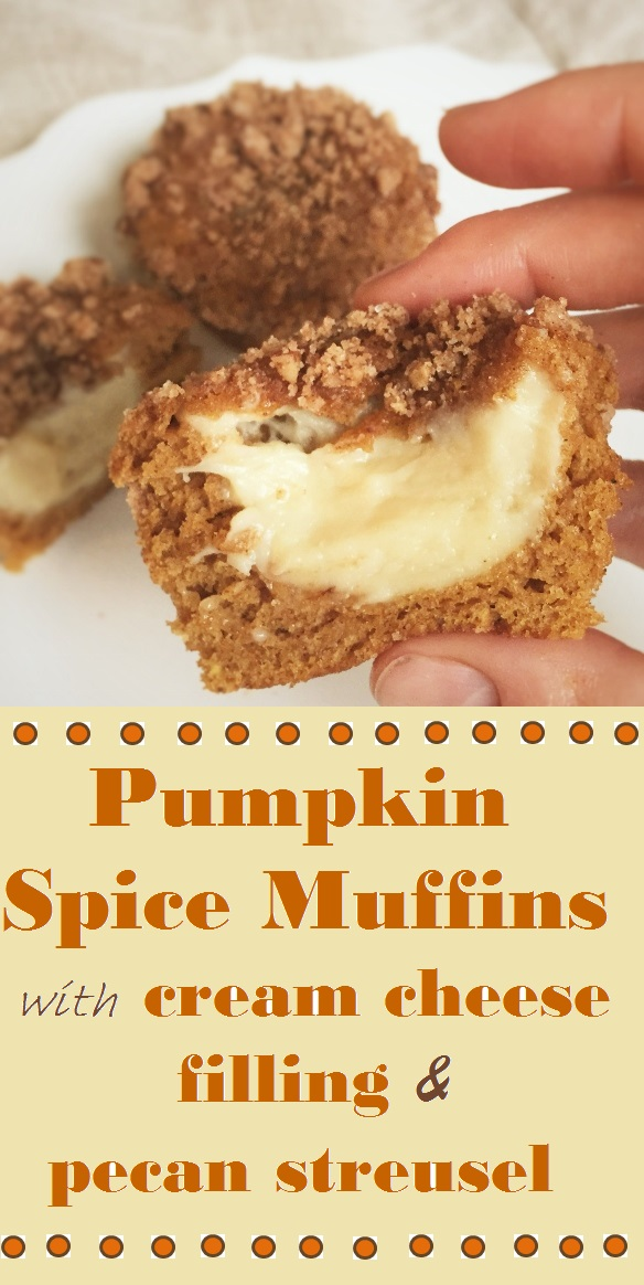 Pumpkin Spice Muffins with Cream Cheese Filling and Pecan Streusel ...