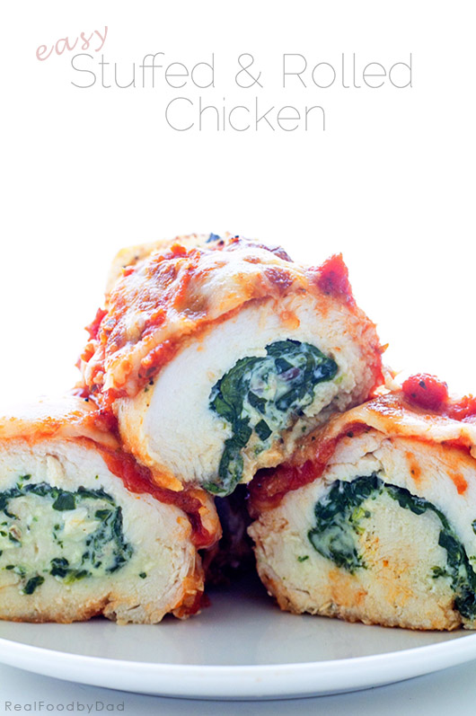 Easy Stuffed Rolled Chicken | Real Food by Dad