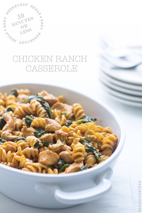 Chicken Ranch Casserole by Real Food by Dad