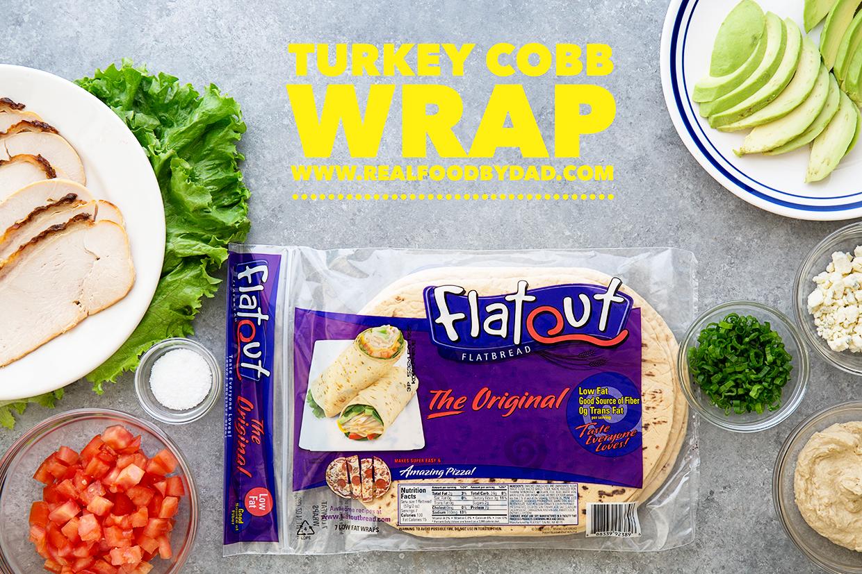 Turkey Cobb Wrap | Real Food by Dad